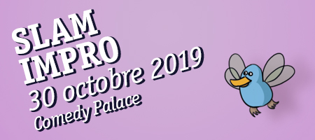 SLAM IMPRO 30/10 Comedy Palace